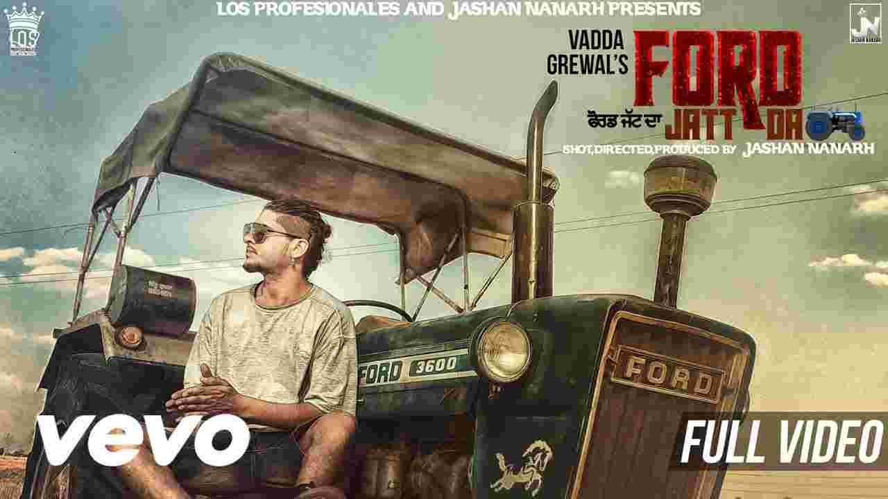 Ford Jatt Da | 1st Ever Punjabi Video shot on iPhone6s | Vadda Grewal | Jashan Nanarh | Los Pro