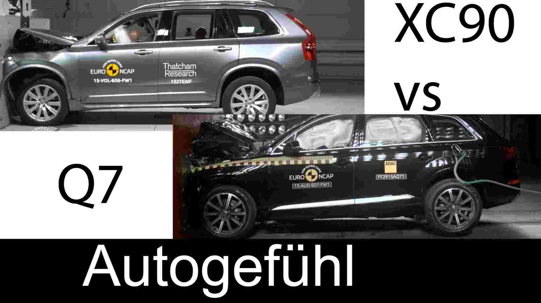 All-new Volvo XC90 vs all-new Audi Q7 crash test comparison Euro NCAP 5stars - Autogefühl