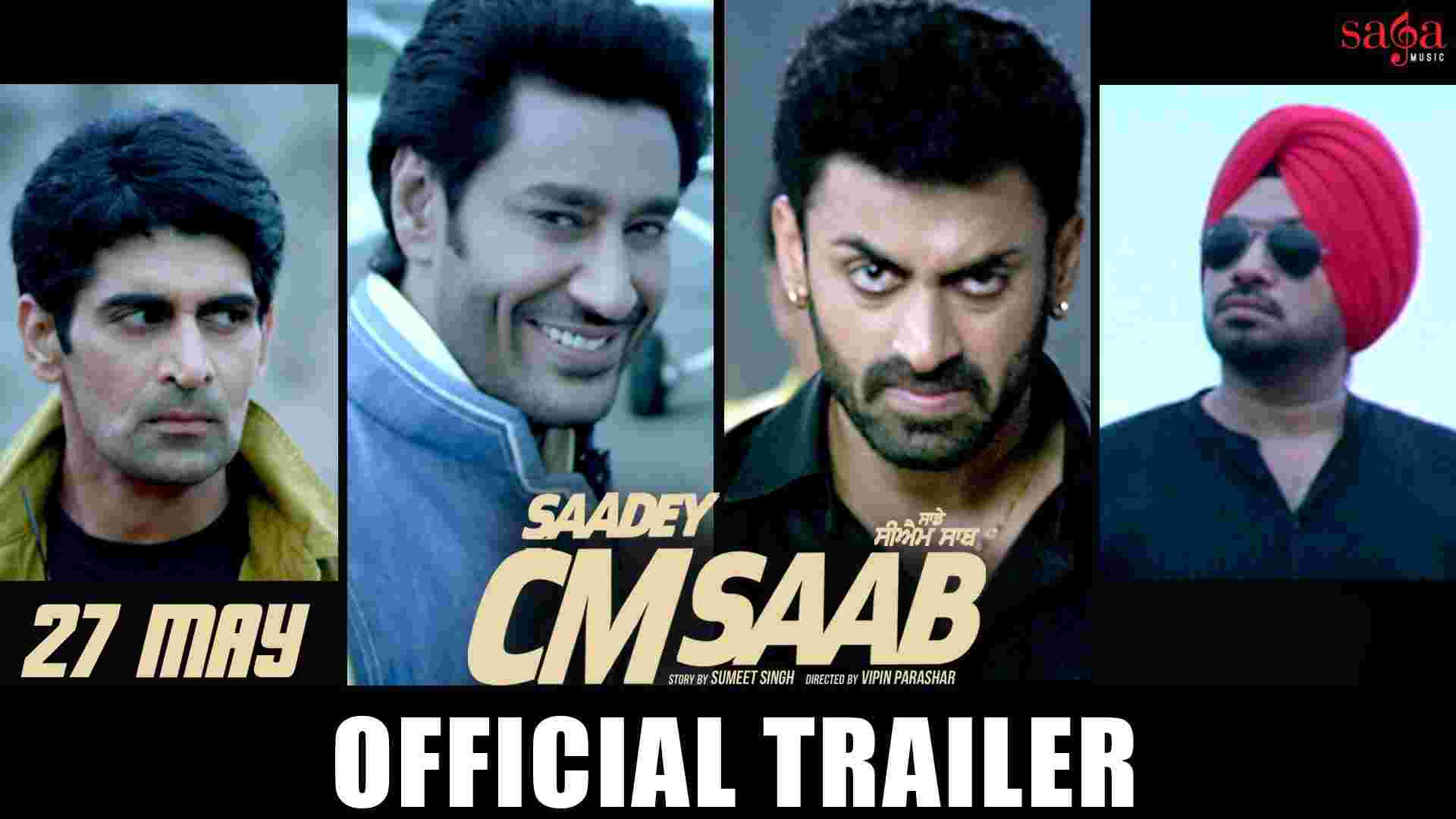 SAADEY CM SAAB Trailer - Harbhajan Mann - Gurpreet Ghuggi - 27 May - Latest Punjabi Movie - SagaHits